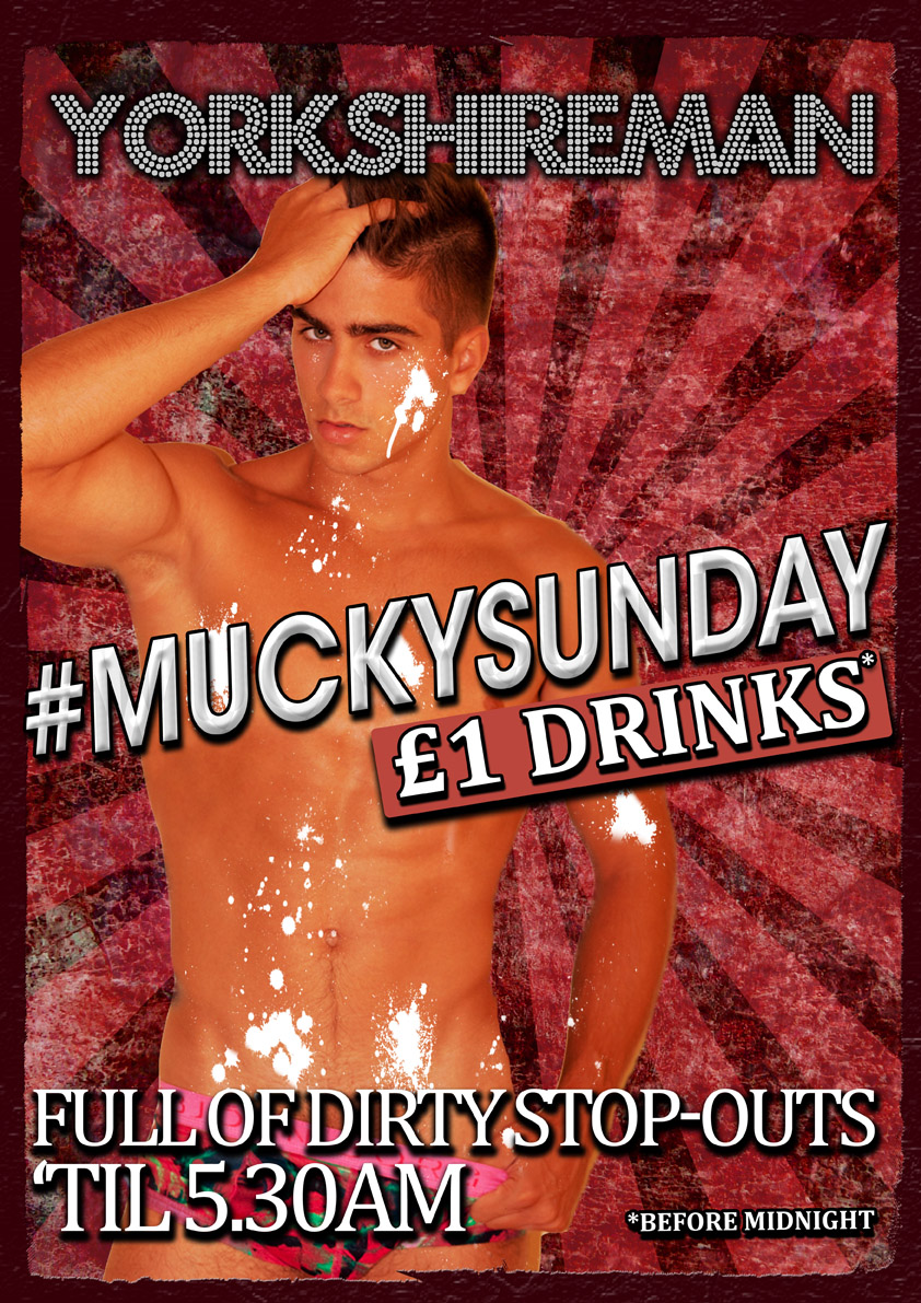 Mucky Sundays at the Yorkshireman